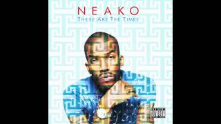 """Neako - """"The Trip"""" [Official Audio]"""