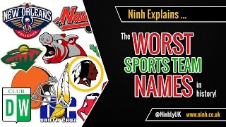 The Worst Sports Teams Names in History - EXPLAINED!