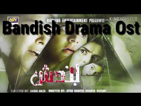 Bandish Drama Ost | ARY Digital Drama Serial|