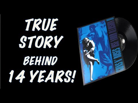 Guns N' Roses:  The True Story Behind 14 Years! Use Your Illusion 2 (II)!
