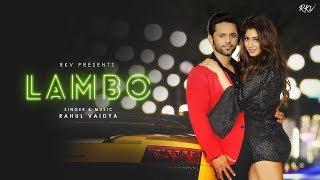 Gambar cover LAMBO | RAHUL VAIDYA RKV (OFFICIAL VIDEO) | Feat.Priyanka Khera | Antara Mitra