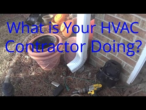 HVAC Service: What Exactly is Your HVAC Contractor Doing? 3-16-15