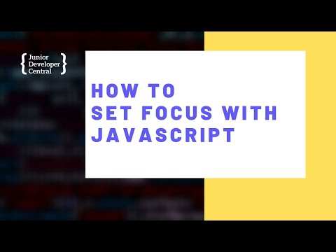 How To Set Focus With JavaScript thumbnail