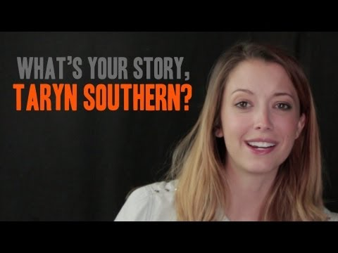 What's Your Story - Taryn Southern