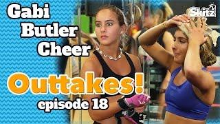 Gabi Butler Cheer Outtakes! | Episode 18