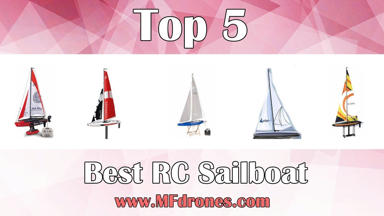 Best RC Sailboat 2019 - Have fun in the water with RC Sailboats