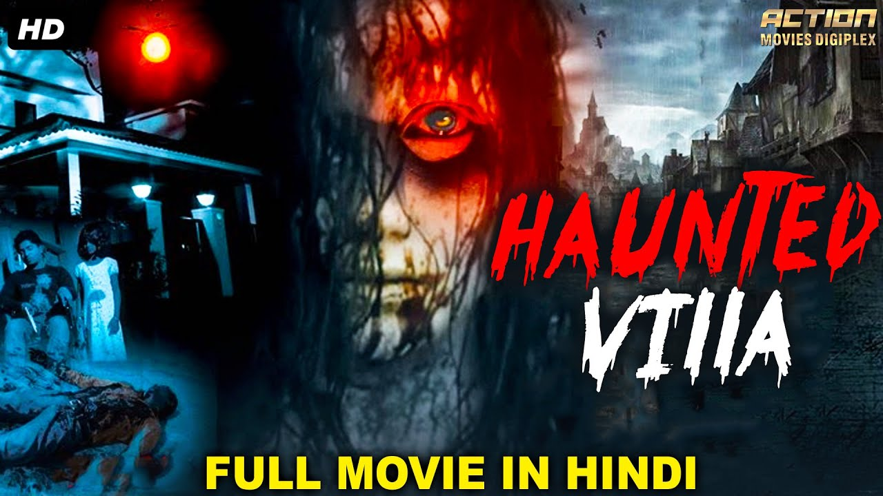 Download HAUNTED VILLA - South Indian Movies Dubbed In Hindi Full Movie | Horror Movies In Hindi |South Movie
