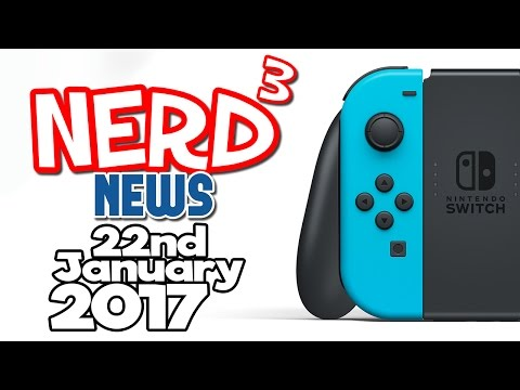 Nerd³ News - 22nd January 2017 - Switched On