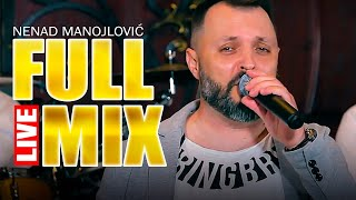 NENAD MANOJLOVIC - FULL MIX ( LIVE )