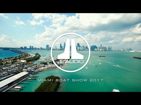 A look around the 2017 Miami International Boat Show with JL Audio