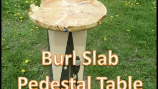 Boxelder Burl Top Pedestal Table (part One)