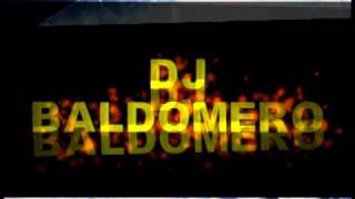 OYE TRAICIONERA - LATIN HOUSE DANCE REMIX 2011 - DJ BALDOMERO