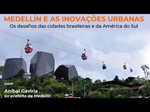 Medellín e as inovações urbanas