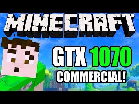 Minecraft: INCREDIBLE GTX 1070 COMMERCIAL