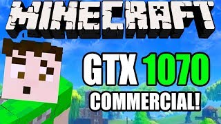 Minecraft: INCREDIBLE GTX 1070 COMMERCIAL