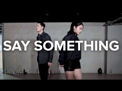 Say Something - A Great Big World, Christina Aguilera / Jay Kim & Yoojung Lee Choreography