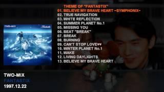 TWO-MIX 4th Album 「FANTASTIX」 Catalogue Number: KICS-649 Release ...