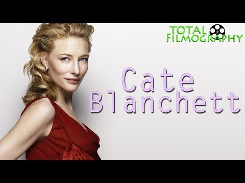 Cate Blanchett | EVERY movie through the years | Total Filmography | 2018