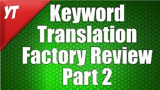 Download Video Best Keyword Translation Factory Review Part 2 MP3 3GP MP4