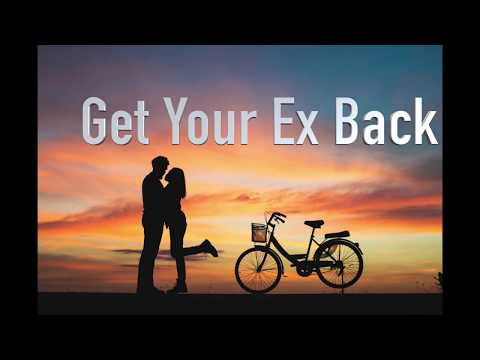 get your ex back | fastest way to get your ex back in hindi