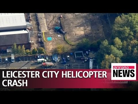 Leicester City Football Club owner dies in helicopter crash