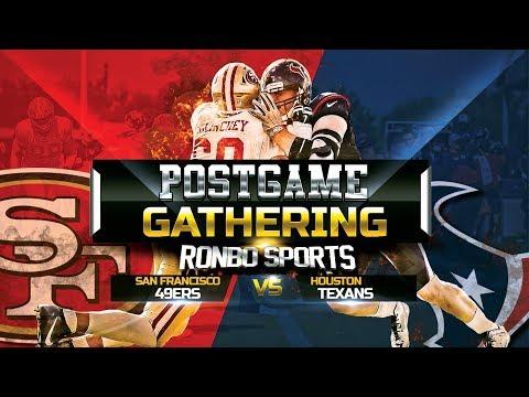 San Francisco 49ers VS Houston Texans  Preseason Week 2 NFL 2018 Postgame Gathering