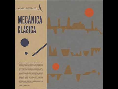 MECÁNICA CLÁSICA - Oasis