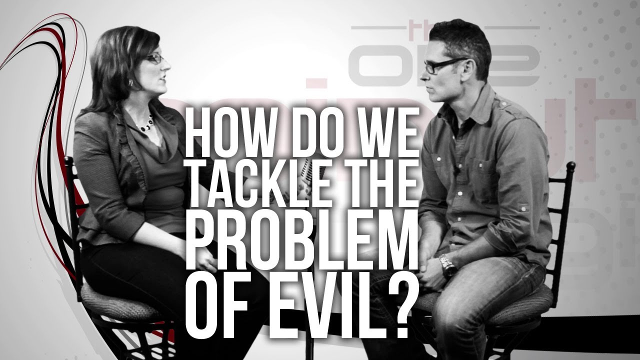 Download 357. How Do We Tackle The Problem Of Evil?