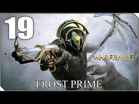 WARFRAME | Cap 19 | Probamos el FROST PRIME - Winter is coming?