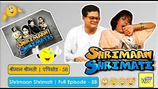 Shrimaan Shrimati - Episode 58 - Full Episode