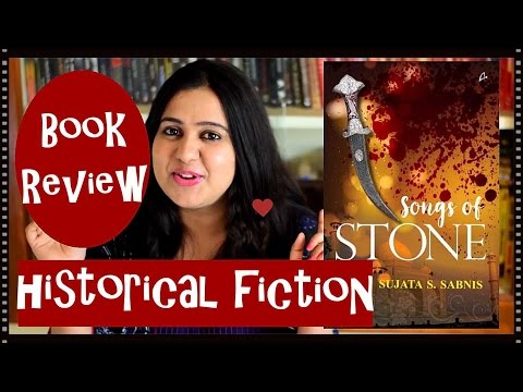 Book Review - Songs of Stone by Sujata Sabnis | Historical Fiction | Book Review