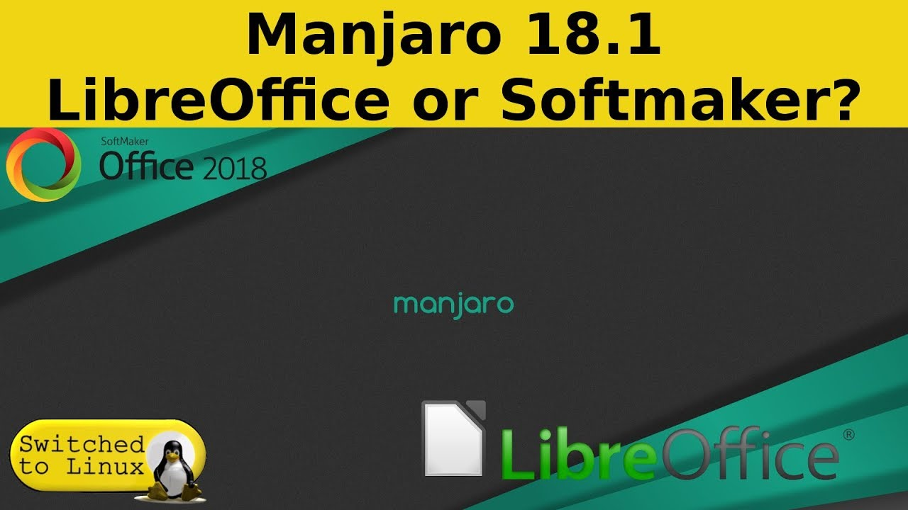 Manjaro Sucks With FreeOffice (But ROCKS with LibreOffice) – Linux