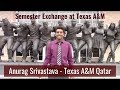 On Exchange at Texas A&M // Anurag Srivastava - TAMUQ