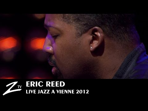 Eric Reed - Reflections - LIVE HD