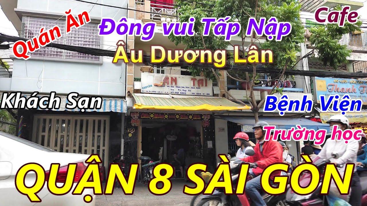 Đường Âu Dương Lân Quận 8 Sài Gòn (Khu Bến Xe Lam ngày xưa)