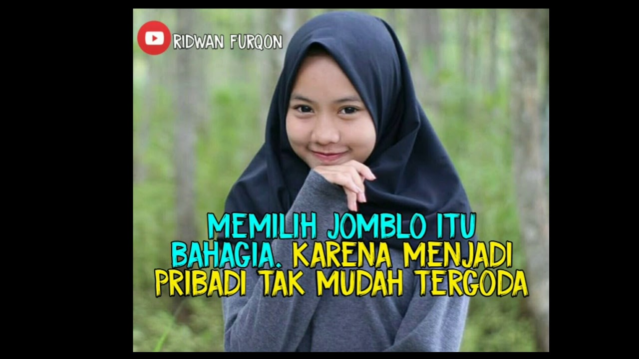 Quotes Jomblo Terhormat Youtube