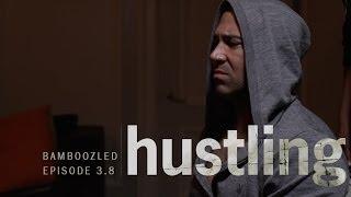 HUSTLING SERIES: EP 3.8,