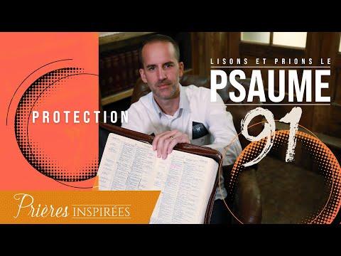 Lisons et prions le psaume 91 (Protection) - Prières inspirées - Jérémy Sourdril