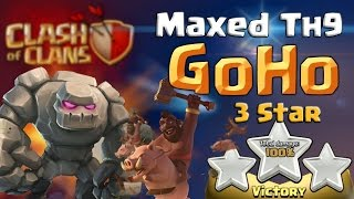 ✨✨✨ Best GoHo Attack Strategy for TH9 ✨