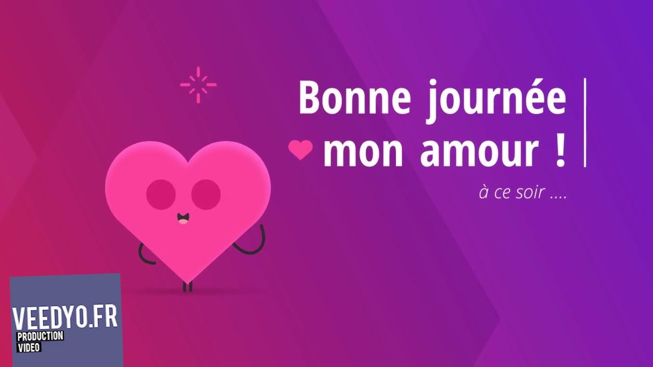 Bonne journée mon amour (gratuit) - YouTube