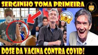 🔴Serginho Groisman toma primeira dose da vacina contra Covid-19!