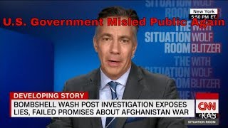 Breaking News U.S. misled public on Afghanistan War #CNN #Militaryindustrialcomplex #Iraqwar