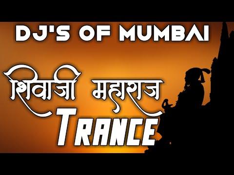 Shivaji Maharaj Trance FT. DJ VP AndvDJ NIKHIL NP    DJ's OF MUMBAI   