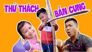 Vlogs Bố con | THỬ THÁCH BẮN CUNG PHÁ HUỶ BONG BAY