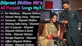 Dilpreet Dhillon New Song 2021    New All Punjabi Jukebox 2021    Dilpreet Dhillon New All Song 2021