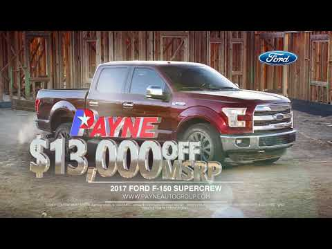 get $13,000 off msrp on 2017 ford f-150 | payne weslaco ford