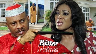 Bitter Prince Season 1&2 (Yul Edochie) 2019 Latest Nigerian Nollywood Movie