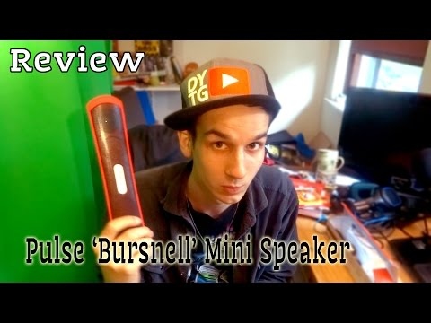 Review ~ Pulse 'Bursnell' Mini Speaker (Action)