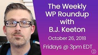 الأسبوعية WP تقرير اخبارى مع B. J. كيتون (26 أكتوبر 2018)