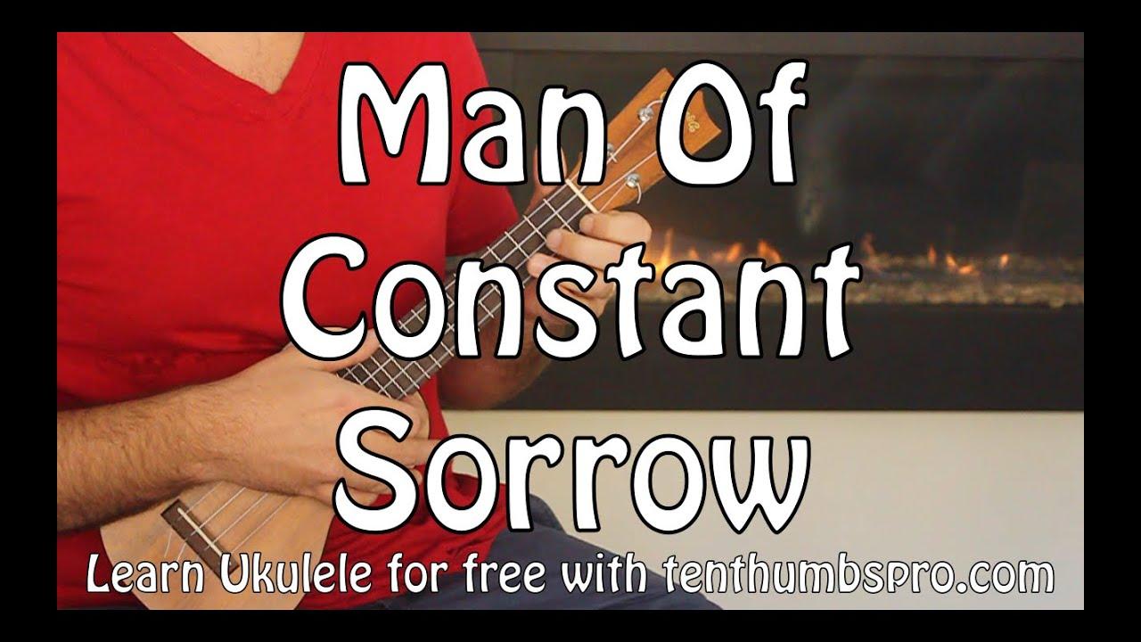 Man Of Constant Sorrow Ukulele Chordmelody Tutorial Youtube